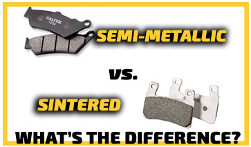 What's the difference between sintered and semi-metallic brake pads?
